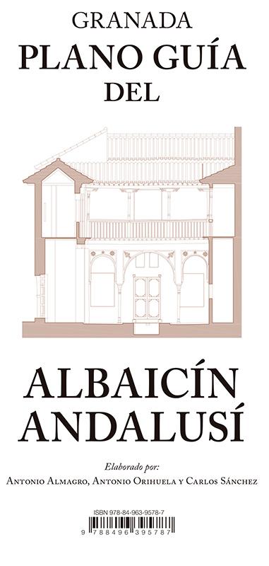 Plano guía del Albaicín andalusí.