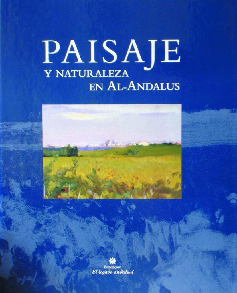 Paisaje y naturaleza en al-Andalus.